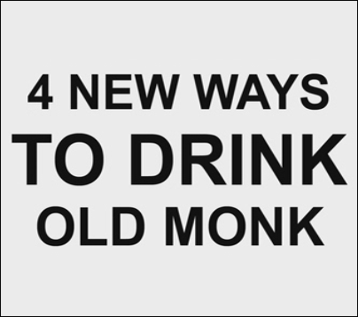 4 New Ways to Drink Old Monk